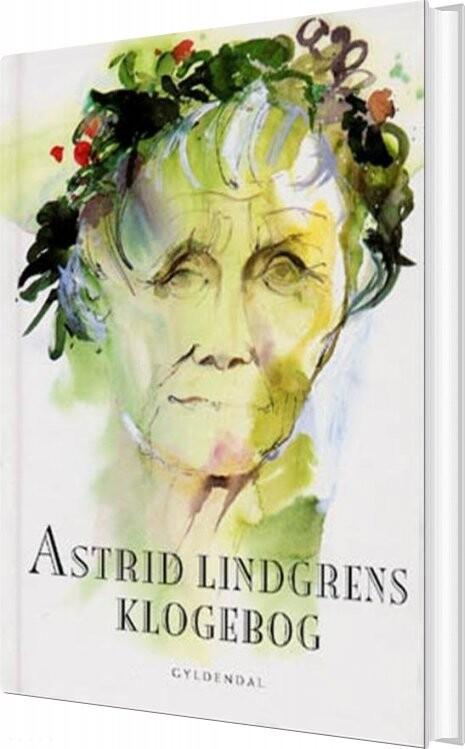 Image of   Astrid Lindgrens Klogebog - Astrid Lindgren - Bog