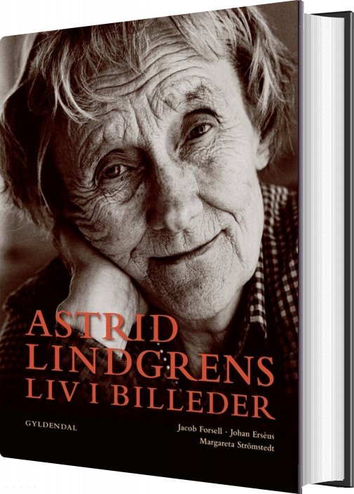 Astrid Lindgrens Liv I Billeder - Jacob Forsell - Bog