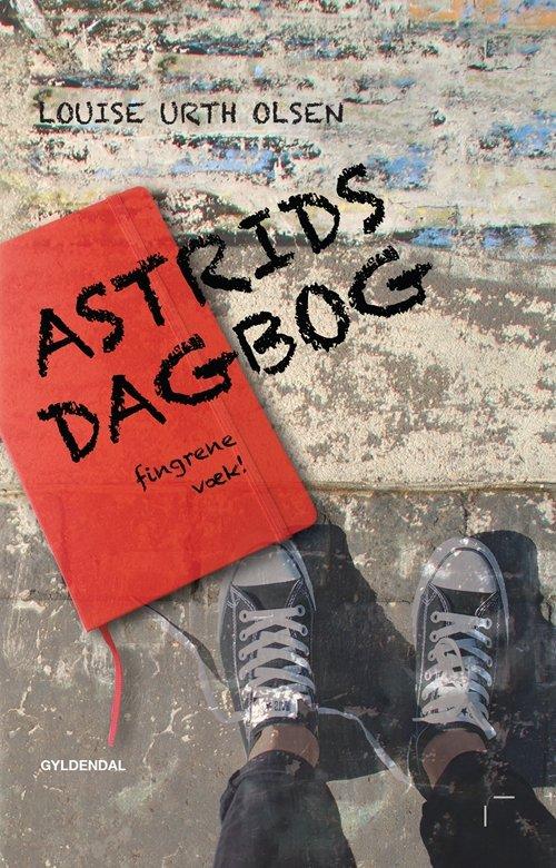 Image of   Astrids Dagbog - Fingrene Væk - Louise Urth Olsen - Bog