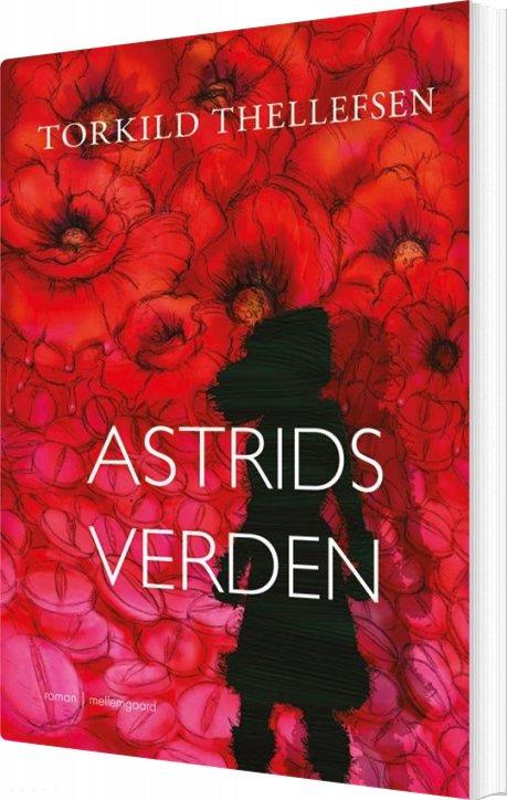 Astrids Verden - Torkild Thellefsen - Bog