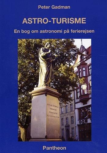 Astro-turisme - Peter Gadman - Bog