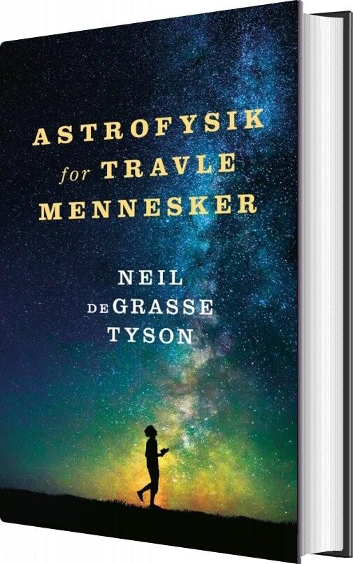 Image of   Astrofysik For Travle Mennesker - Neil Degrasse Tyson - Bog