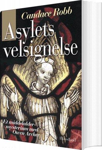 Image of   Asylets Velsignelse - Candace Robb - Bog