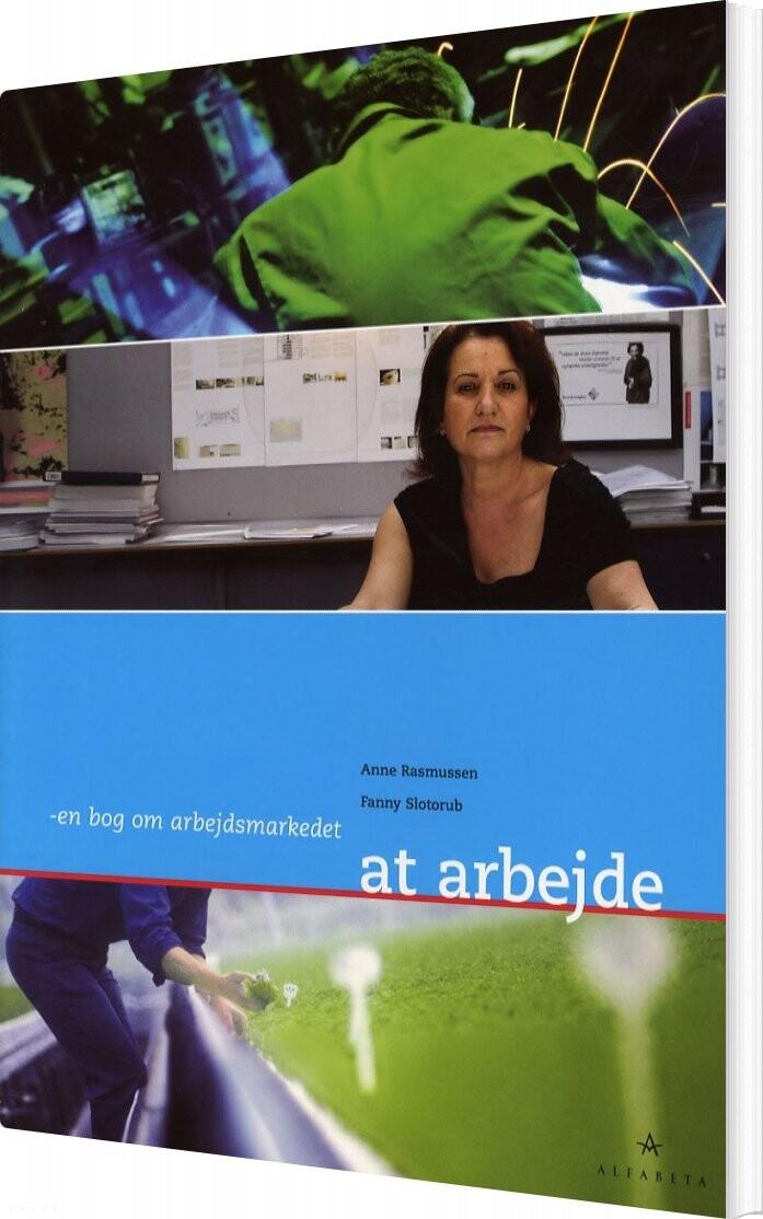 Image of   At Arbejde - Fanny Slotorub - Bog