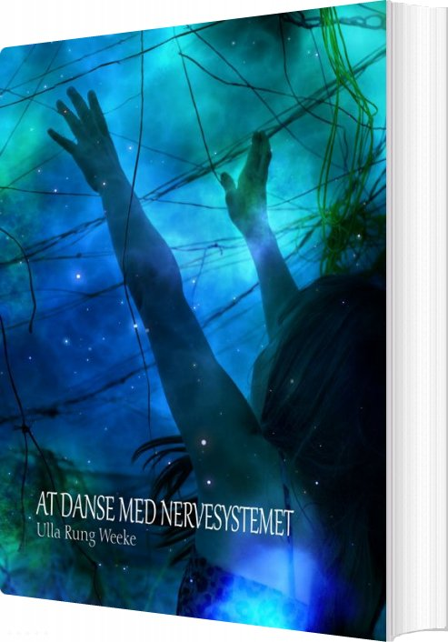 Billede af At Danse Med Nervesystemet - Ulla Rung Weeke - Bog