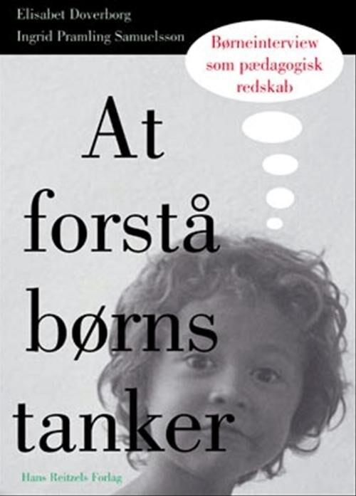 Image of   At Forstå Børns Tanker - Ingrid Pramling Samuelsson - Bog