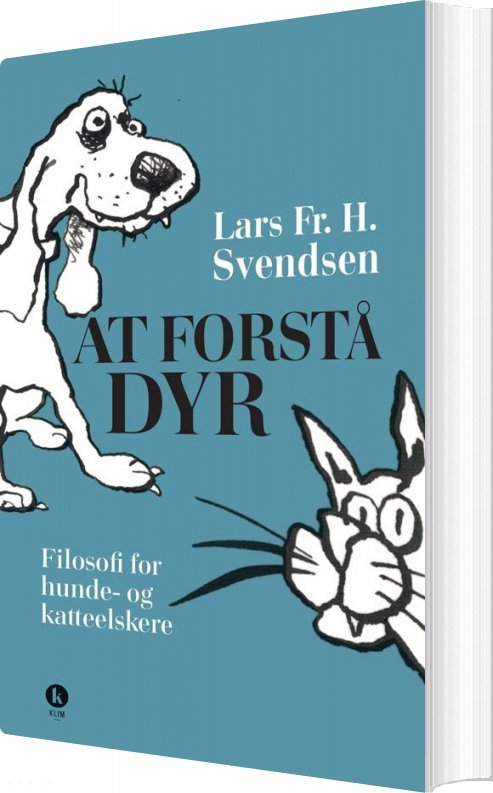 Image of   At Forstå Dyr - Lars Fr. H. Svendsen - Bog