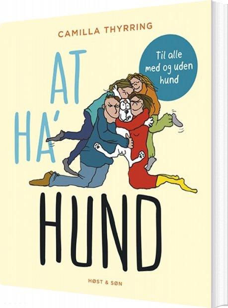 Image of   At Ha Hund - Camilla Thyrring - Bog