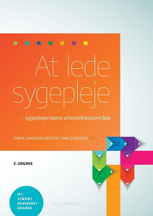 Image of   At Lede Sygepleje - Dorte Samson Eldrup - Bog