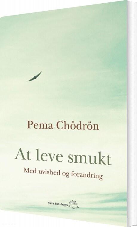 At Leve Smukt - Pema Chödrön - Bog