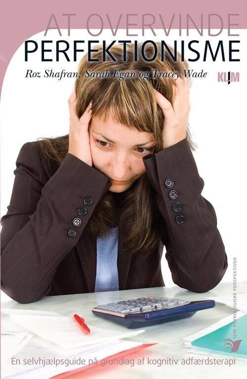 Billede af At Overvinde Perfektionisme - Roz Shafran - Bog