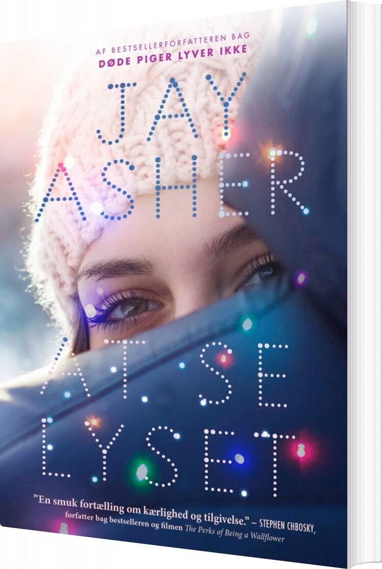 Image of   At Se Lyset - Jay Asher - Bog
