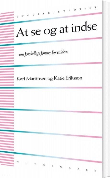 Billede af At Se Og At Indse - Kari Martinsen - Bog