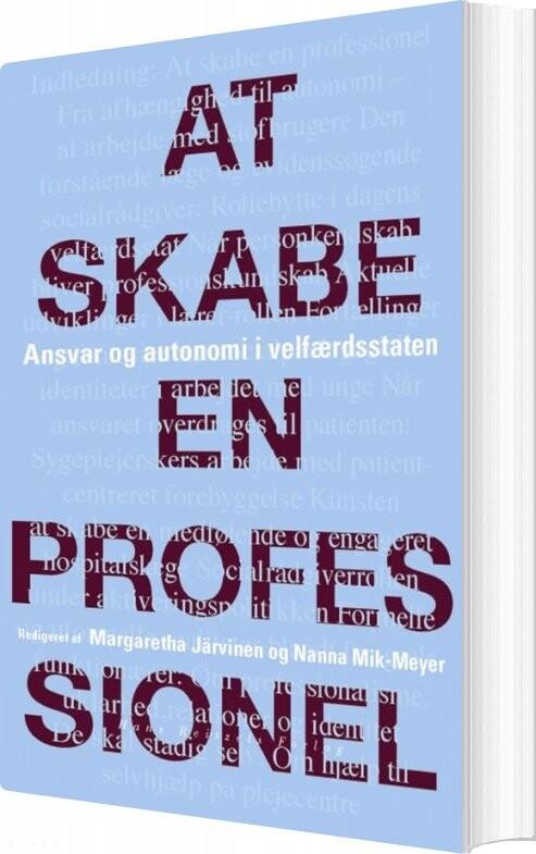 At Skabe En Professionel - Nanna Mik-meyer - Bog