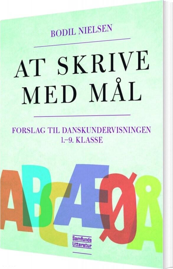 Image of   At Skrive Med Mål - Bodil Nielsen - Bog