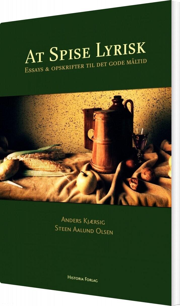 Image of   At Spise Lyrisk - Anders Kjærsig - Bog