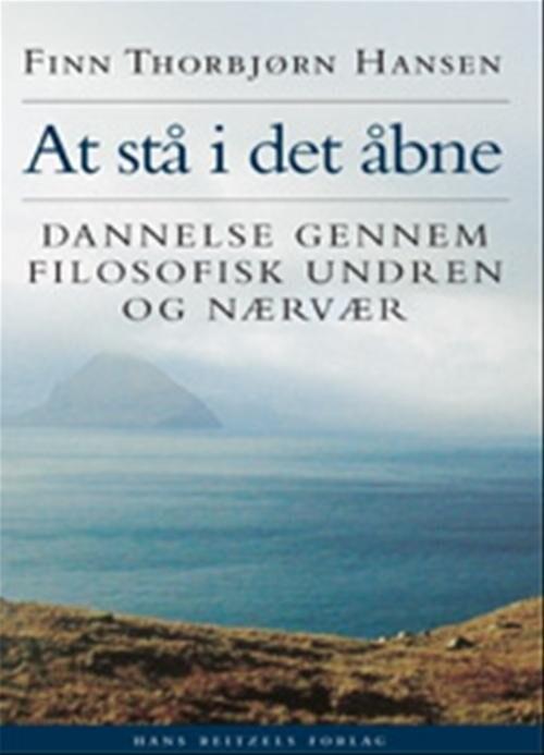 Image of   At Stå I Det åbne - Finn Thorbjørn Hansen - Bog