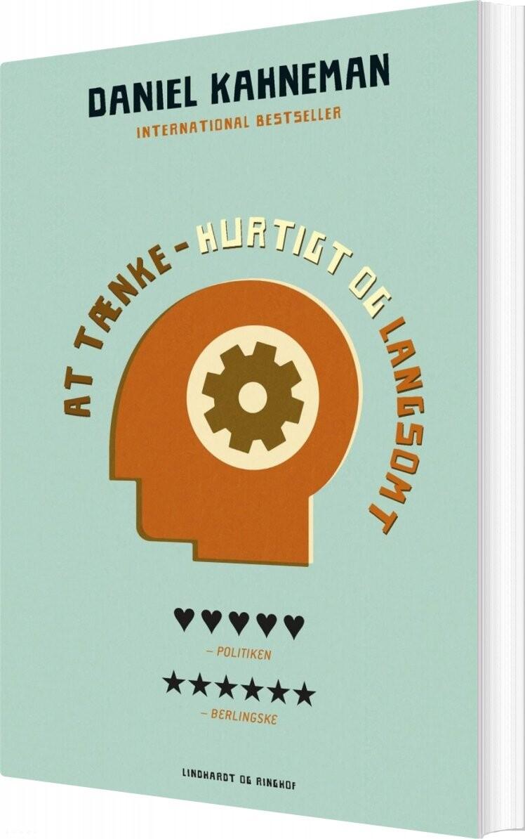Image of   At Tænke - Hurtigt Og Langsomt - Daniel Kahneman - Bog