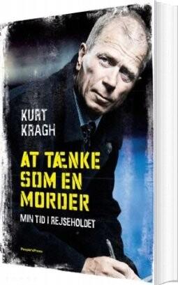 At Tænke Som En Morder - Kurt Kragh - Bog