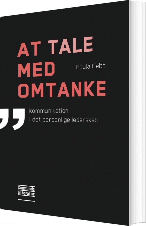 Billede af At Tale Med Omtanke - Poula Helth - Bog