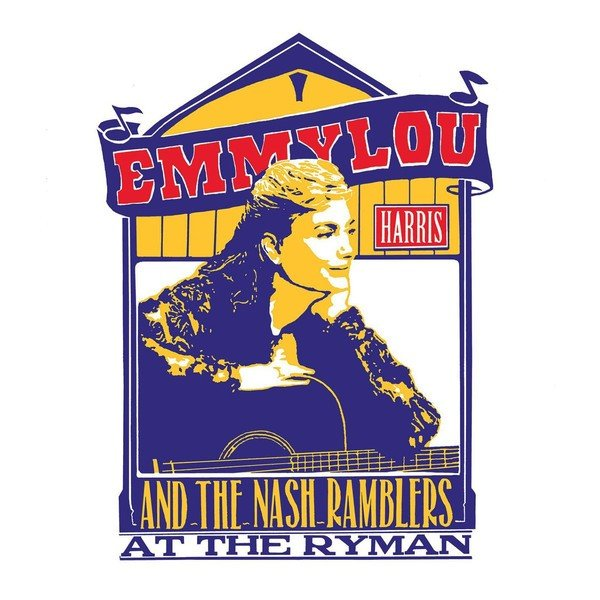Image of   Emmylou Harris And The Nash Ramblers - At The Ryman - Vinyl / LP