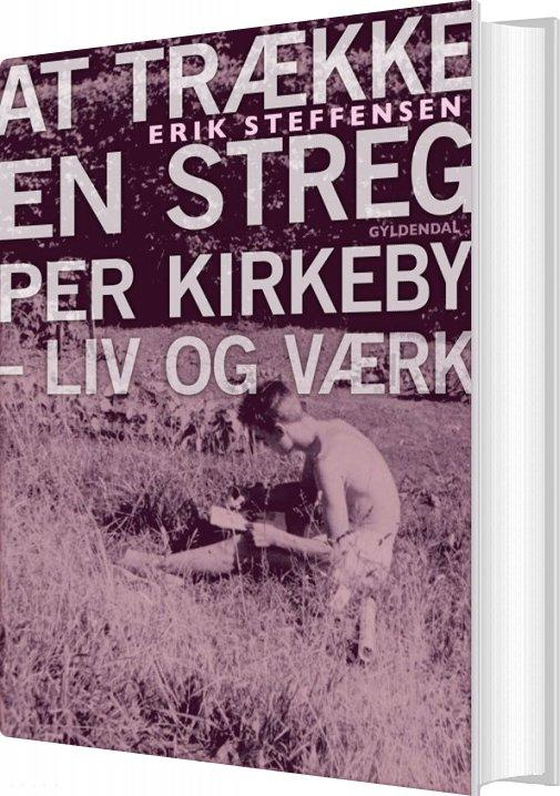 At Trække En Streg - Erik Steffensen - Bog