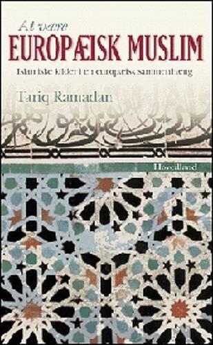 Image of   At Være Europæisk Muslim - Tariq Ramadan - Bog
