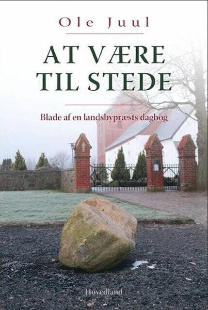 Billede af At Være Til Stede - Ole Juul - Bog