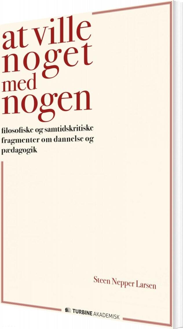 Image of   At Ville Noget Med Nogen - Steen Nepper Larsen - Bog