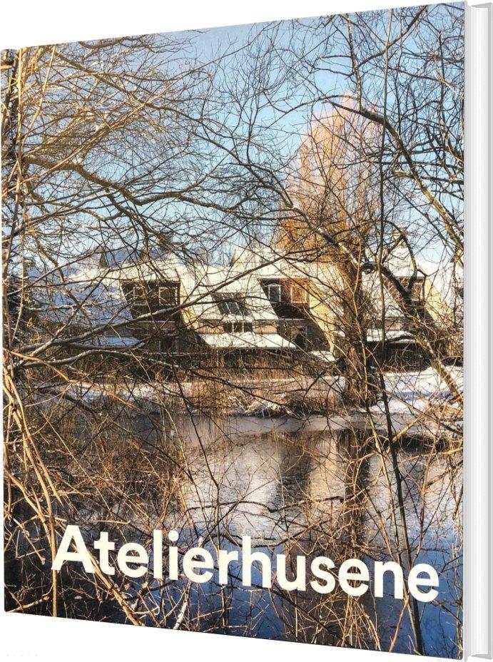 Image of   Atelierhusene - Torben Weirup - Bog
