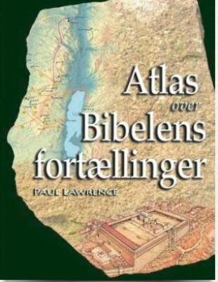 Atlas Over Bibelens Fortællinger - Paul Lawrence - Bog