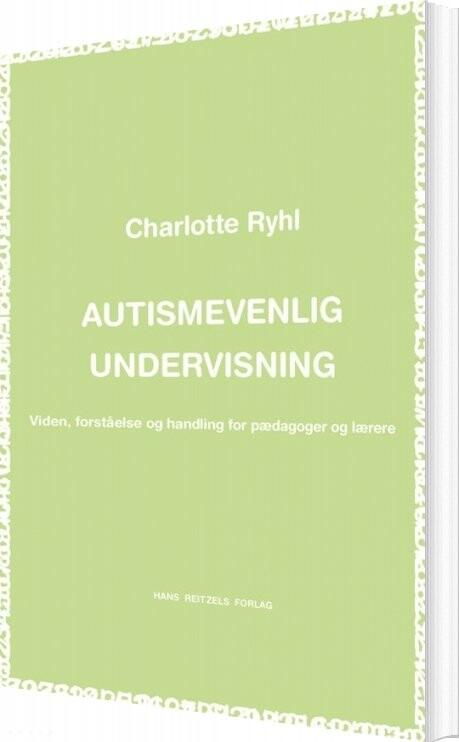Image of   Autismevenlig Undervisning - Charlotte Ryhl - Bog