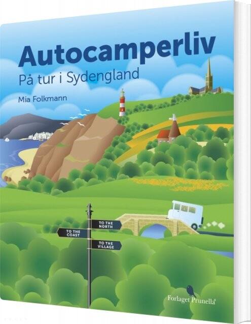 Billede af Autocamperliv - På Tur I Sydengland - Mia Folkmann - Bog