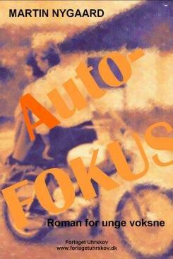 Image of   Autofokus - Martin Nygaard - Bog