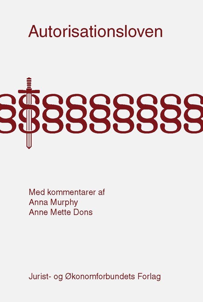 Image of   Autorisationsloven Med Kommentarer - Anna Murphy - Bog