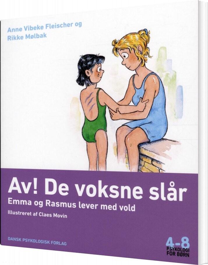 Image of   Av! De Voksne Slår - Anne Vibeke Fleischer - Bog