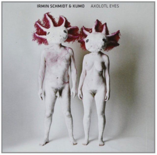 Image of   Irmin Schmidt & Kumo - Axolotl Eyes - Reissue - CD