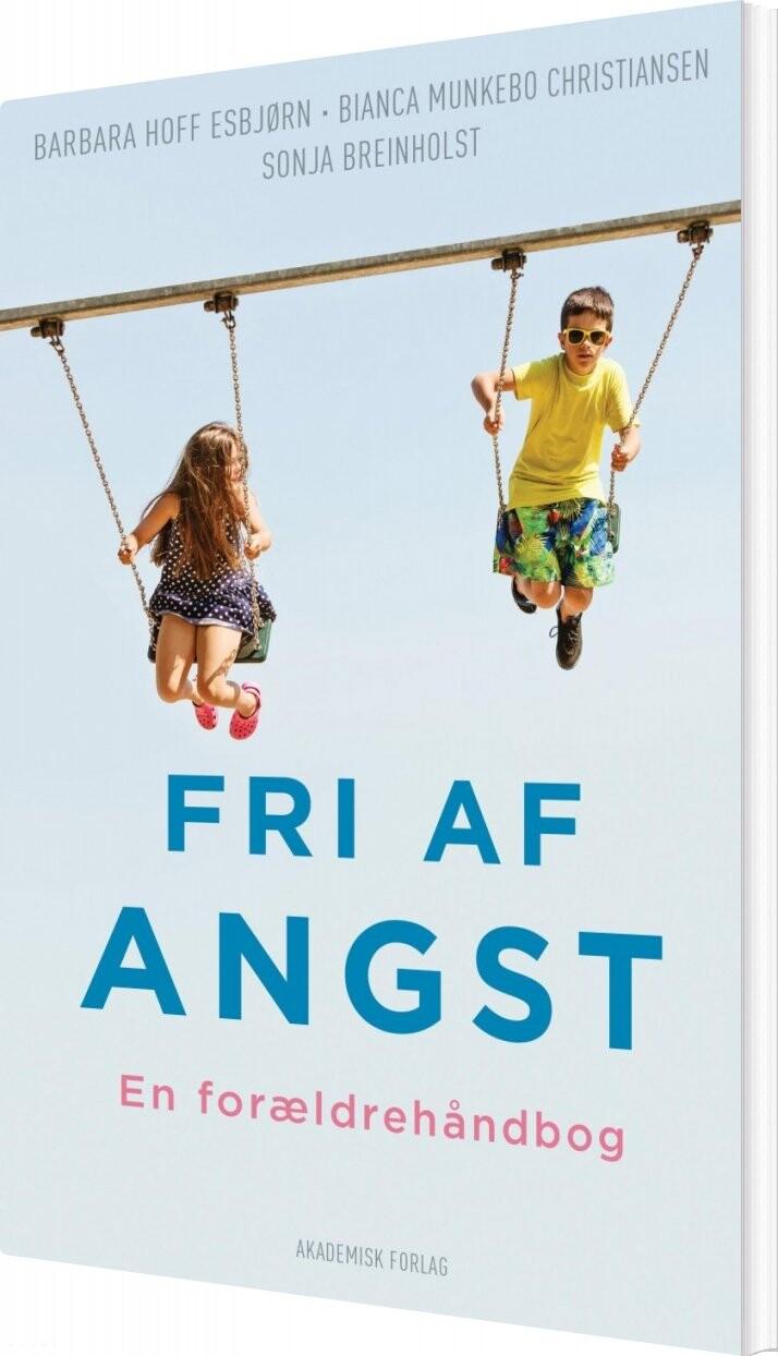 Image of   Fri Af Angst - Sonja Breinholst - Bog