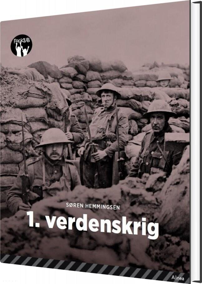 Image of   1. Verdenskrig, Sort Fagklub - Søren Elmerdahl Hemmingsen - Bog
