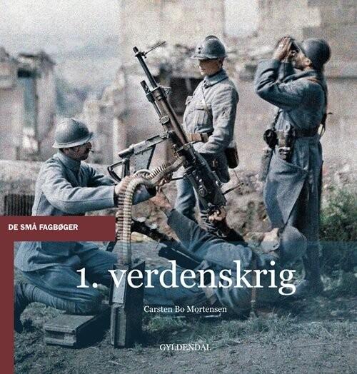 Image of   1. Verdenskrig - Carsten Bo Mortensen - Bog