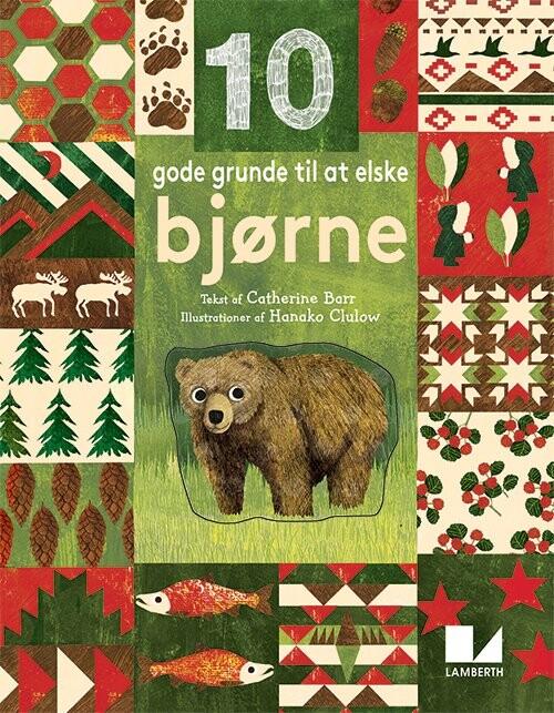 Image of   10 Gode Grunde Til At Elske Bjørne - Catherine Barr - Bog