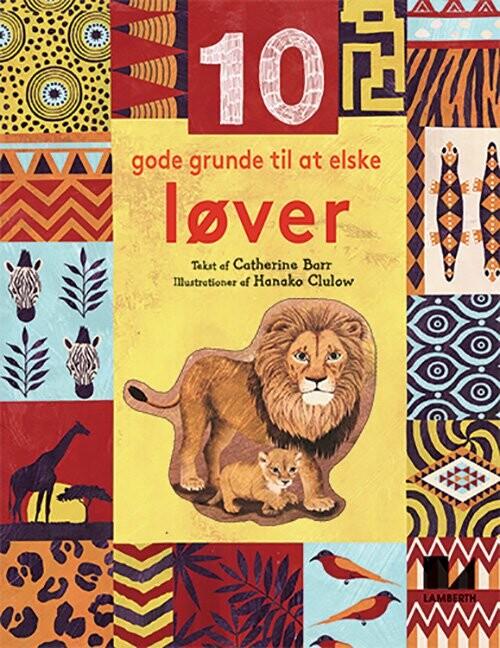 Image of   10 Gode Grunde Til At Elske Løver - Catherine Barr - Bog