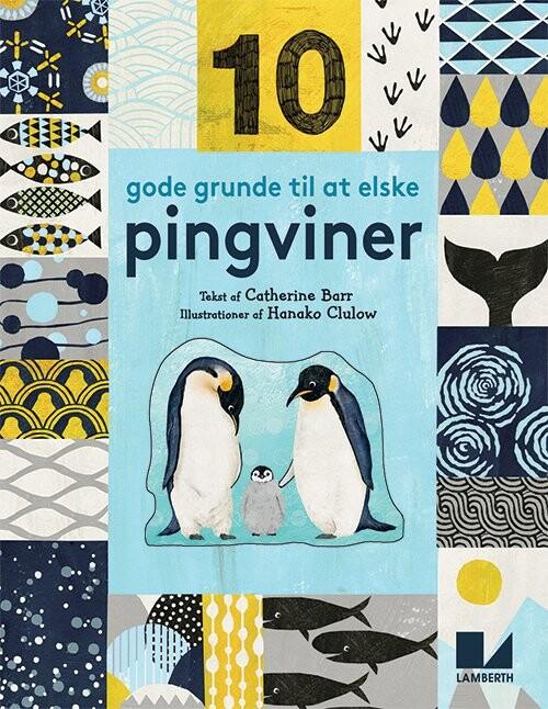 Image of   10 Gode Grunde Til At Elske Pingviner - Catherine Barr - Bog