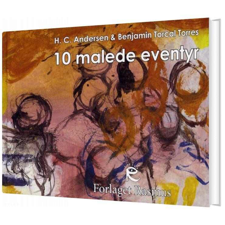 Image of   10 Malede Eventyr - H.c. Andersen - Bog
