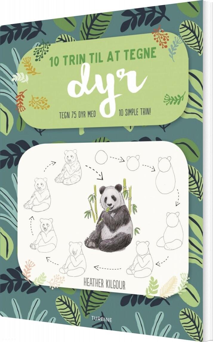 Image of   10 Trin Til At Tegne Dyr - Heather Kilgour - Bog