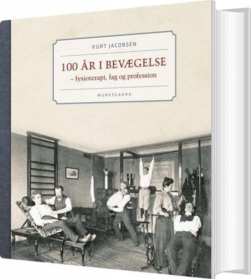 Image of   100 år I Bevægelse - Kurt Jacobsen - Bog