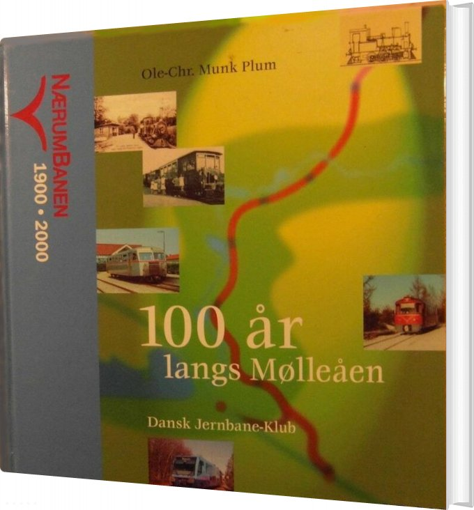 Image of   100 år Langs Mølleåen - Ole-chr. M. Plum - Bog
