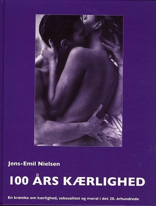 Image of   100 års Kærlighed - Jens-emil Nielsen - Bog