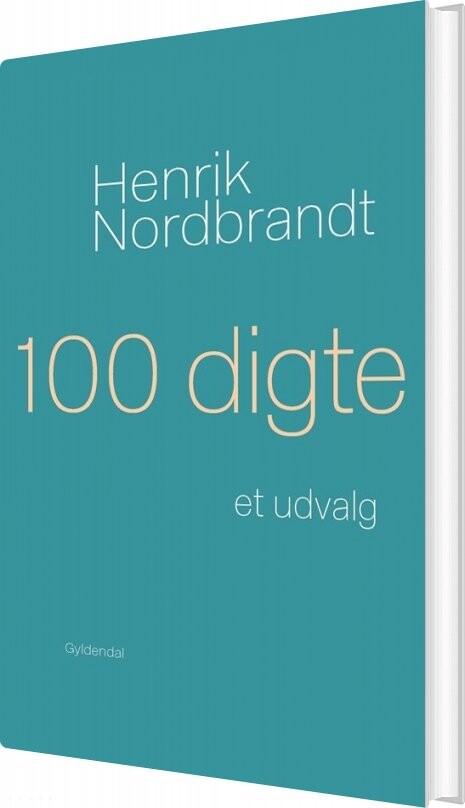 Image of   100 Digte - Henrik Nordbrandt - Bog