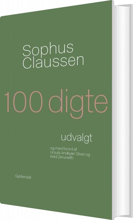 Image of   100 Digte - Sophus Claussen - Bog